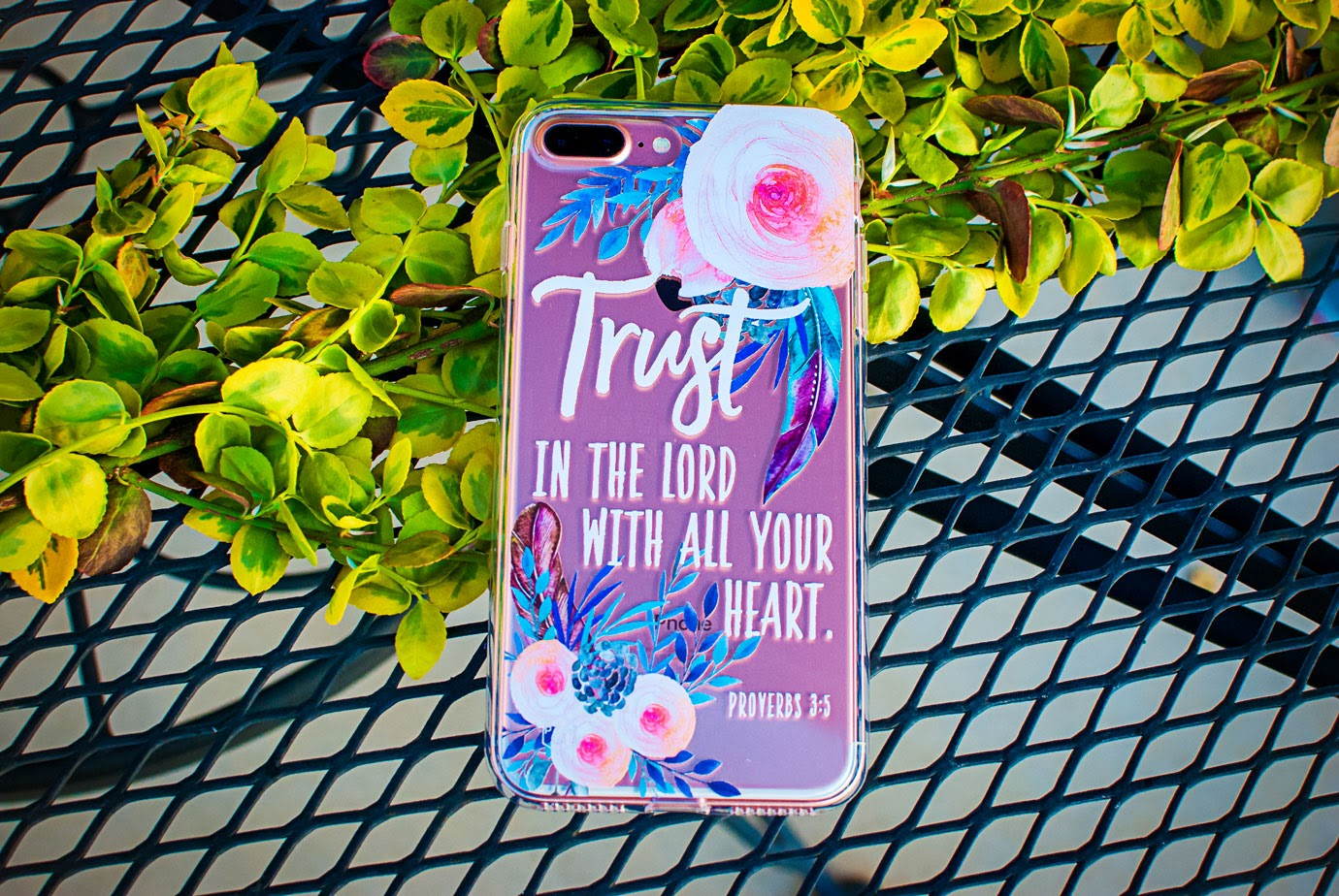 Encouraging Quotes on a Phone Case from Prone To Wander