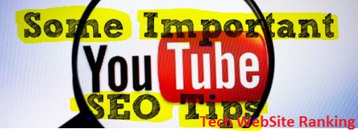 Some+Important+YouTube+SEO+Tips+-+Tech+WebSite+Ranking.JPG
