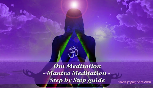 Om Meditation - Mantra Meditation step by step