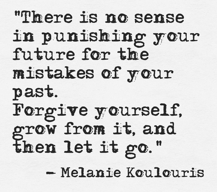 Quotes About Forgiving Yourself: Positive & Inspirational Quotes: There Is No Sense In