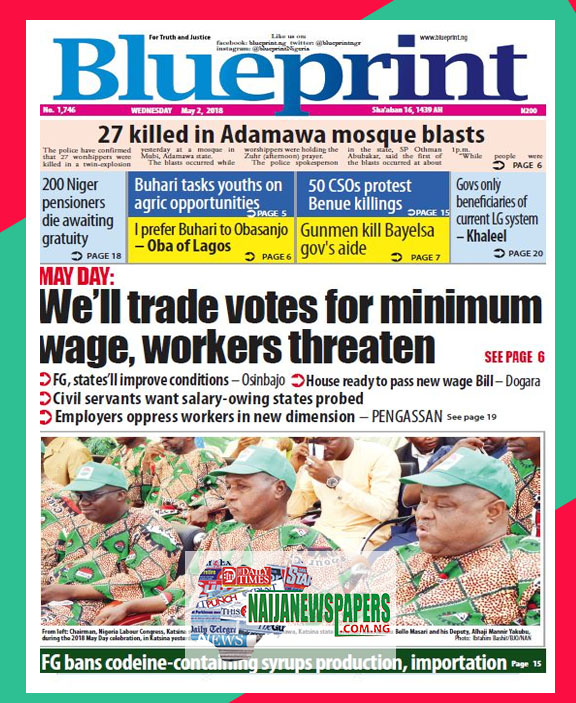 Nigeria newspapers todays the blue print newspaper headlines 2nd below are the headlines found on the blueprint online newspaper for today wednesday 2nd may 2018 malvernweather Images