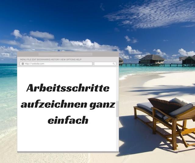 Arbeitsschritte aufzeichnen ganz einfach Browser-Erweiterung