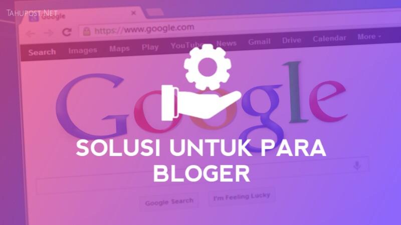 Solusi untuk para Bloger