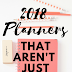 2018 Planners That Aren't Just Calendars