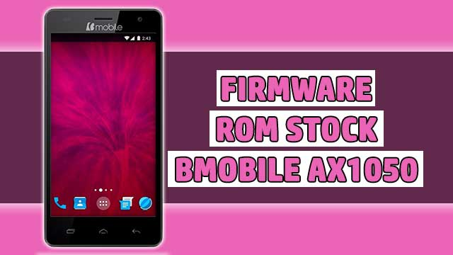 rom stock Bmobile AX1050