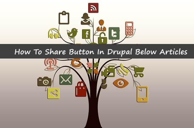 how to add share button to your Drupal