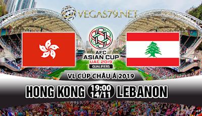 Nhận định, soi kèo nhà cái Hong Kong vs Lebanon