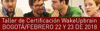Taller de Certificación WakeUpBrain Open Bogotá
