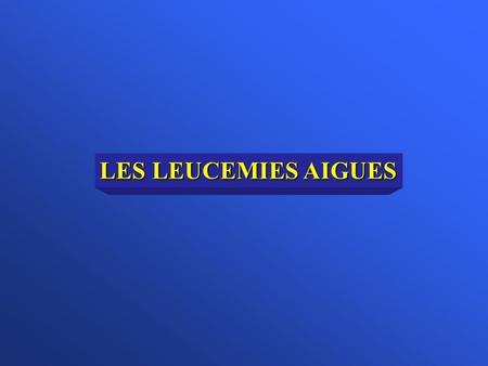 LES LEUCEMIES AIGUES .pdf