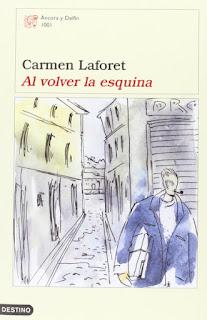 Al volver la esquina Carmen Laforet