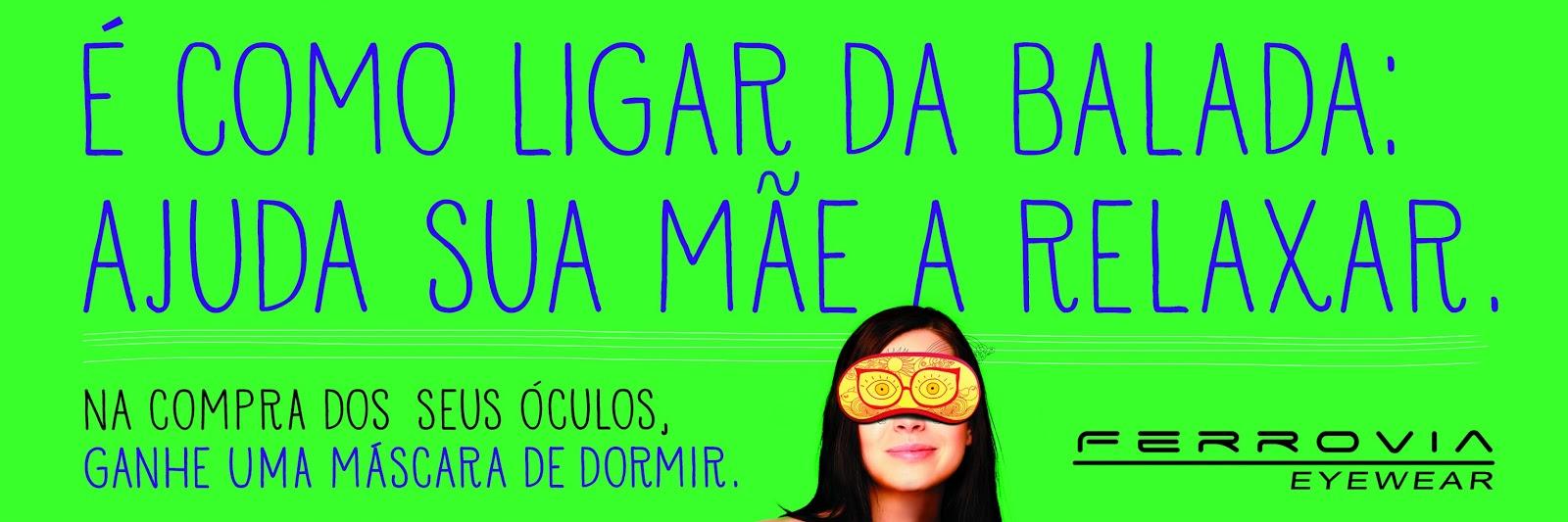 FERROVIA EYEWEAR LANÇA CAMPANHA PARA O DIA DAS MÃES e0430c5d51