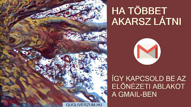 Gmail levelezés beállítása előnézeti panellal