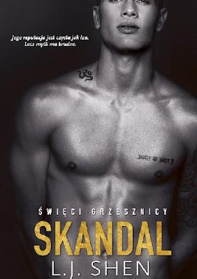 """""""Skandal"""" L.J.Shen"""