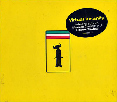 Virtual Insanity