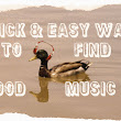 Quick and Easy Ways To Find Good Music
