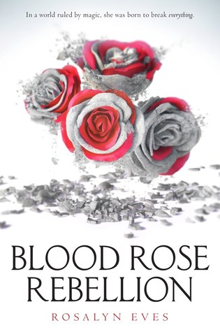 https://www.goodreads.com/book/show/31020402-blood-rose-rebellion