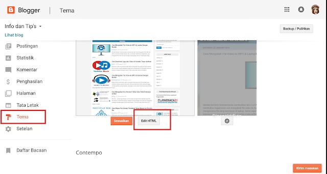 Pertama, buka akun blog Sobat kemudian klik tema lalu klik edit HTML.