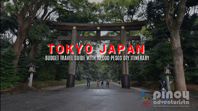 NEW UPDATED TOKYO TRAVEL GUIDE BLOGS 2019 WITH DIY ITINERARY BUDGET EXPENSES
