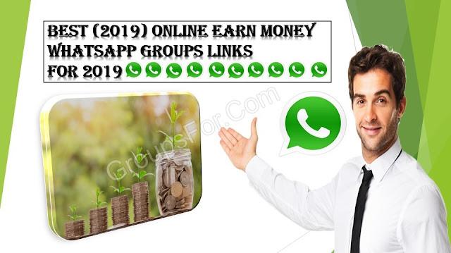 Best (2019) Online Earn Money Whatsapp Group Links_Make Money Online Groups (2019)
