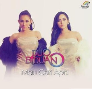 Lirik Lagu Duo Biduan - Mau Carii Apa