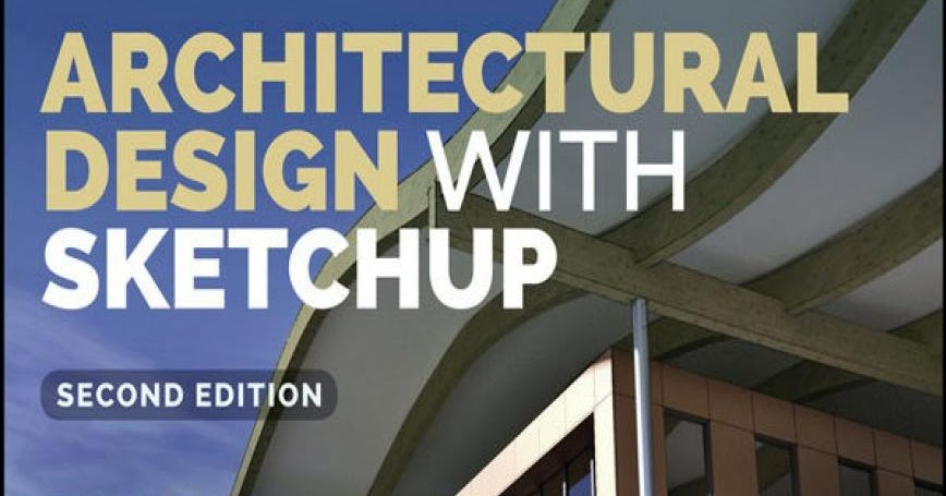 Art architecture library architectural design with sketchup for Architectural design vol 82 no