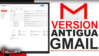 regresar a diseño antiguo de gmail