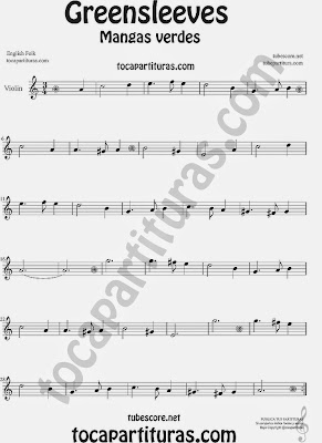 Greensleeves Partitura de Violín Mangas Verdes o ¿Qué niño es este? Sheet Music for Violin Music Scores Music Scores Carol Song What child is this?