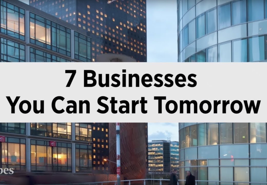 7 Businesses You Can Start Tomorrow [video]