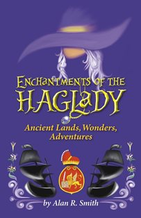 Enchantments of the Haglady (Alan R. Smith)