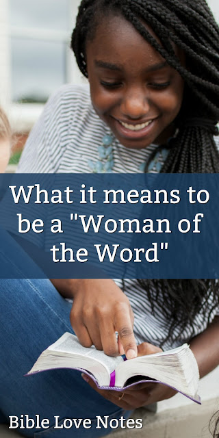 """This short poem will inspire you. You may want to put it in your Bible as a reminder of what it means to be a """"woman of the Word."""" #BibleLoveNotes #Bible"""