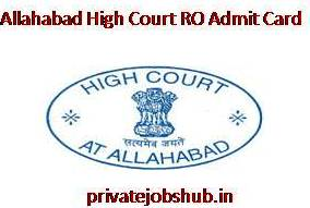 Allahabad High Court RO Admit Card