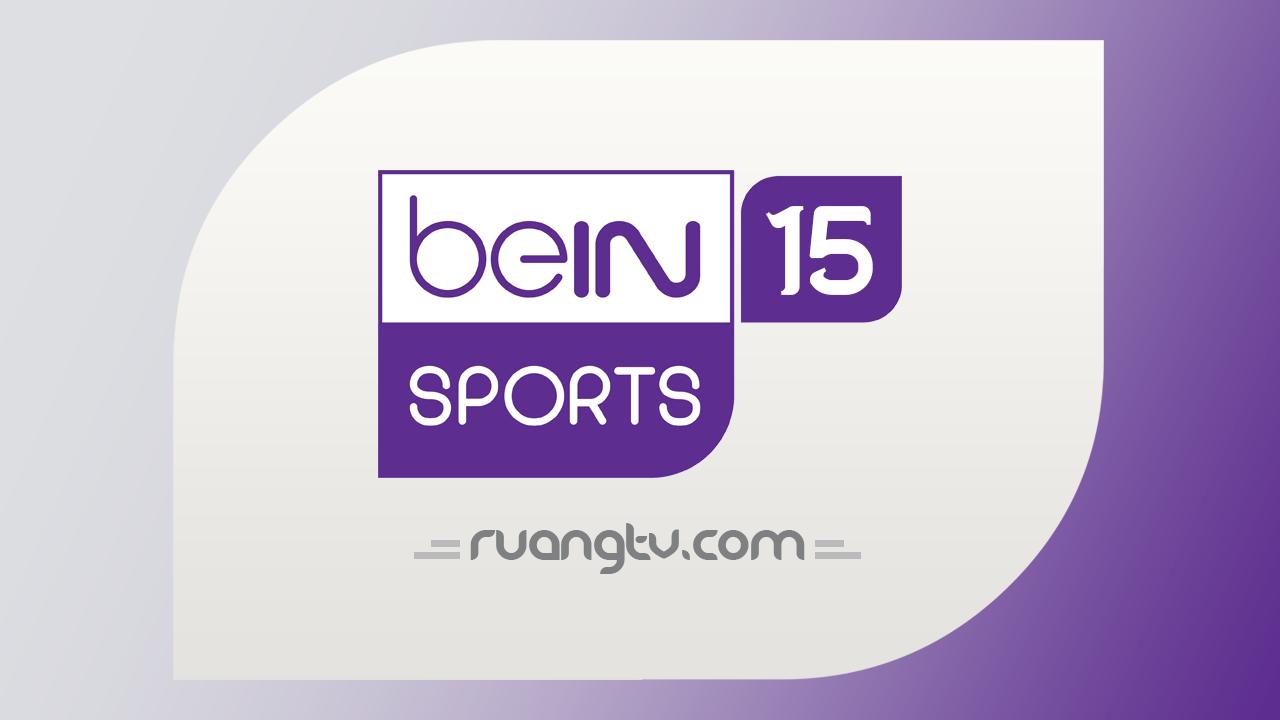 TV Online beIN 15 Nonton Bola Live Streaming HD Siaran Sports Gratis