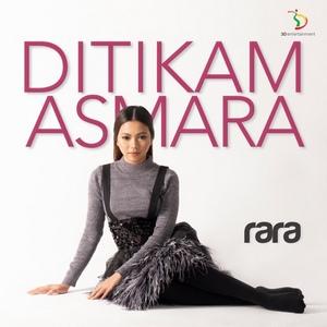 Rara - Ditikam Asmara