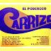 EL PODEROSO CARRIZO - 1978 ( MATERIAL EXCLUSIVO DE LA PAGINA )