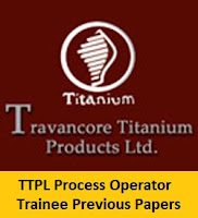 TTPL Process Operator Trainee Previous Papers
