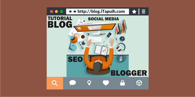 Tips dan Tutorial Blog