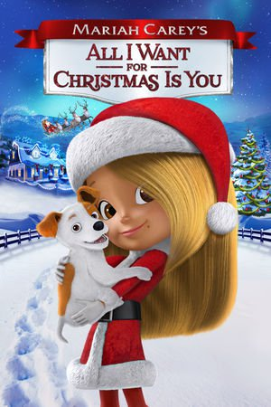 Poster Mariah Carey's All I Want for Christmas Is You 2017