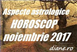 Astrologie horoscop noiembrie 2017