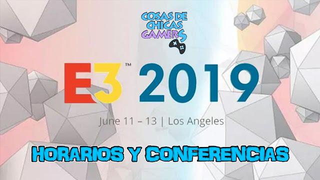 Horarios y conferencias E3 2019