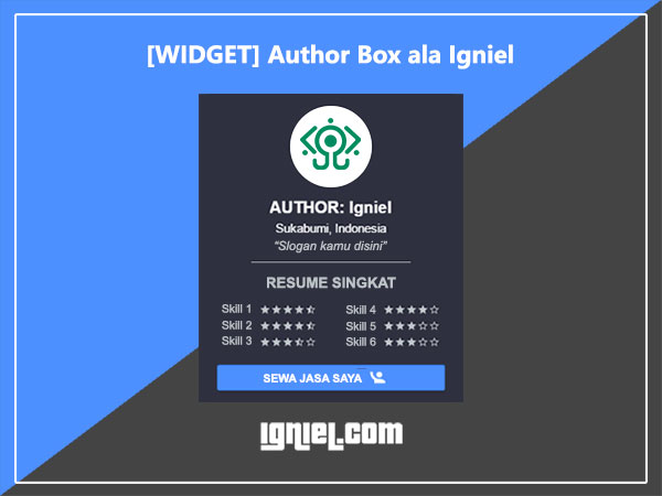 Cara Membuat Widget Author Box Ringan dan Keren dari Igniel.com