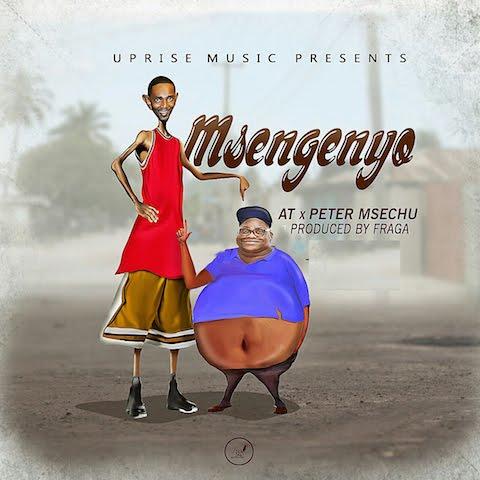 AT & Peter Msechu - Msengenyo