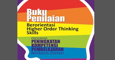 Buku Penilaian Berorientasi HOTS 2018/ 2019 PDF (Higher Order Thinking Skills)