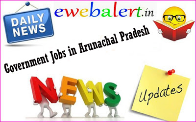 Government Jobs in Arunachal Pradesh