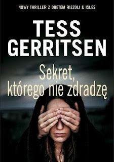 """""""Sekret, którego nie zdradzę"""" - Tess Gerritsen"""
