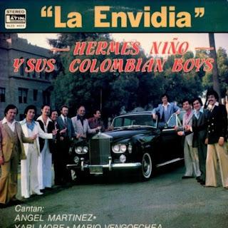 LA ENVIDIA - HERMES NIÑO Y SUS COLOMBIAN BOYS (1979)