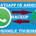 How to Backup and restore Your WhatsApp Conversations in Android