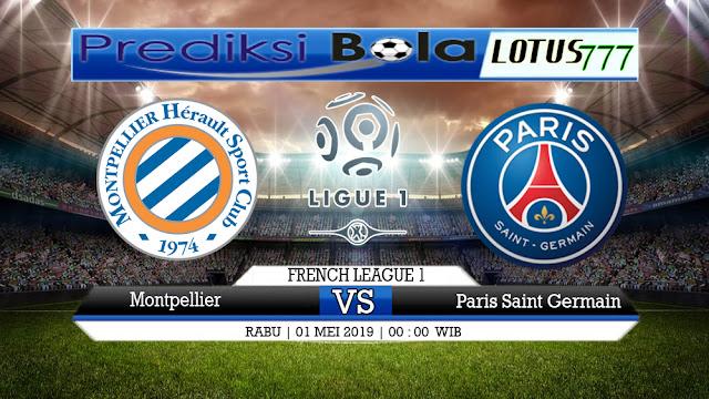 PREDIKSI Montpellier vs Paris Saint Germain 01 MEI 2019