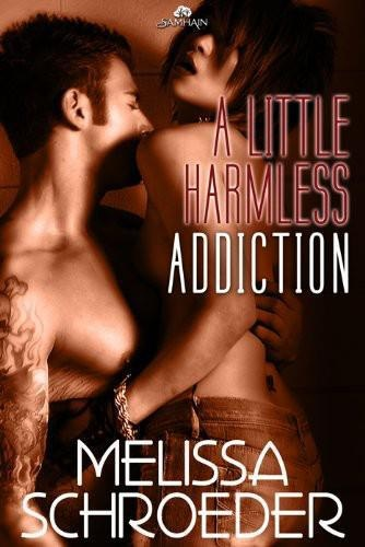 Melissa Schroeder - A Little Harmless Addiction (Harmless #5) download or read it online for free