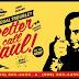 Better Call Saul [****] <br>Ningún pibe nace Walter White, sino el Resbaladizo Jimmy