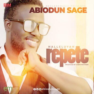 Abiodun Sage – Halleluyah Repete